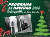 El pasado viernes arrancó en Valsequillo la programación de Navidad con el encendido del alumbrado público